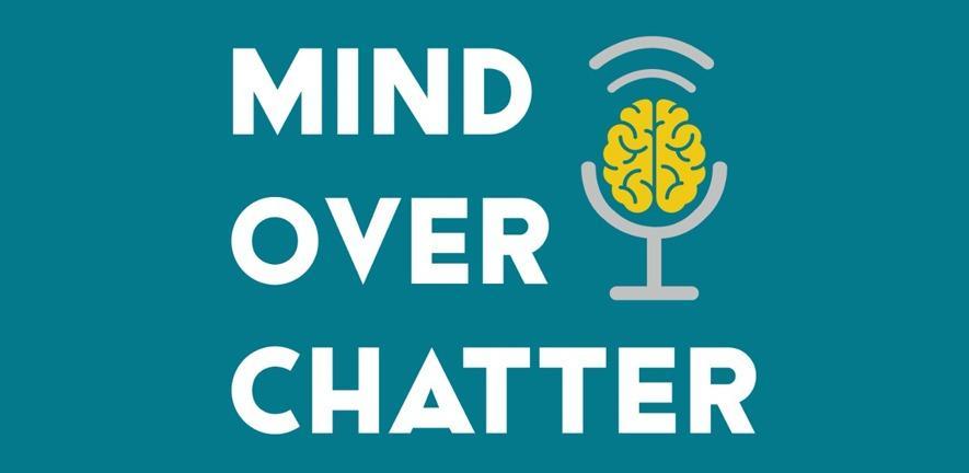 Mind Over Chatter podcast logo