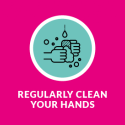 Regularly clean your hands